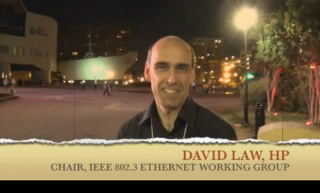 Message from David Law, HP, Chair of IEEE 802.3 Ethernet WG