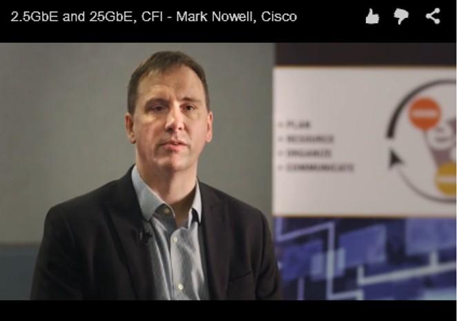 2.5GbE and 25GbE, CFI – Mark Nowell, Cisco
