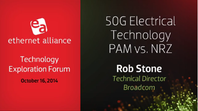 50G Electrical Technology PAM vs NRZ, Rob Stone – Brocade