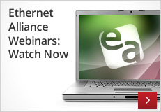 Ethernet Alliance Webinar: Watch Now